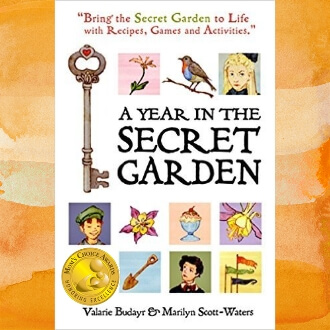 "By Valarie Budayr A Year in the Secret Garden "" Mom's Choice Award Winner"" Paperback – 2014"
